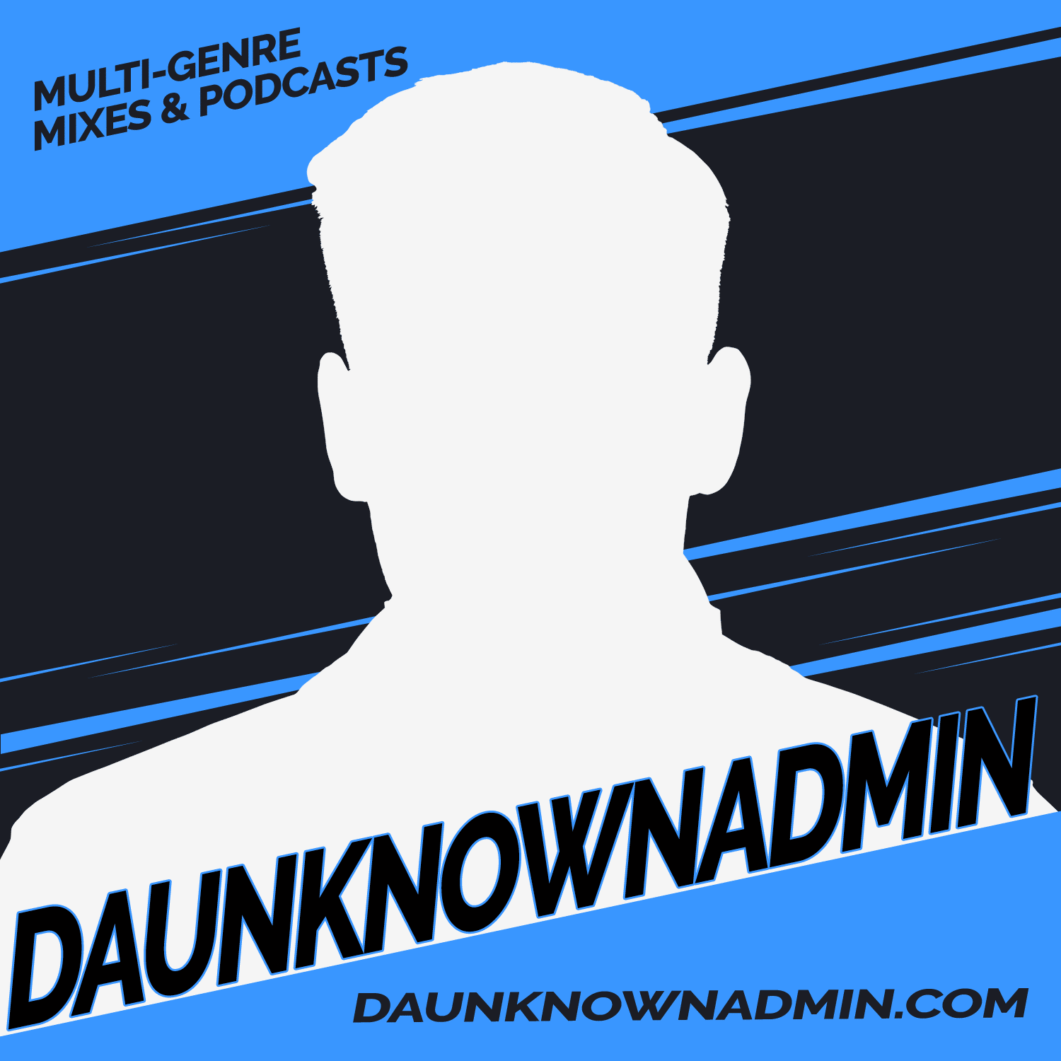 DaUnknownAdmin Podcast