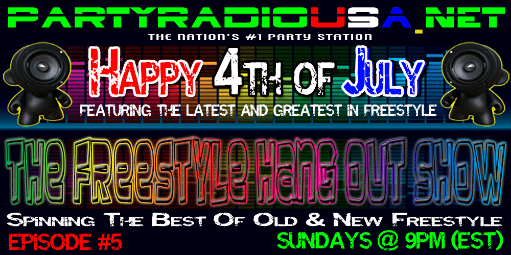 PartyRadioUSA – The Freestyle Hangout Show Episode #5
