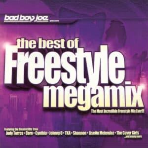 Bad Boy Joe - The Best of Freestyle Megamix Vol. 1