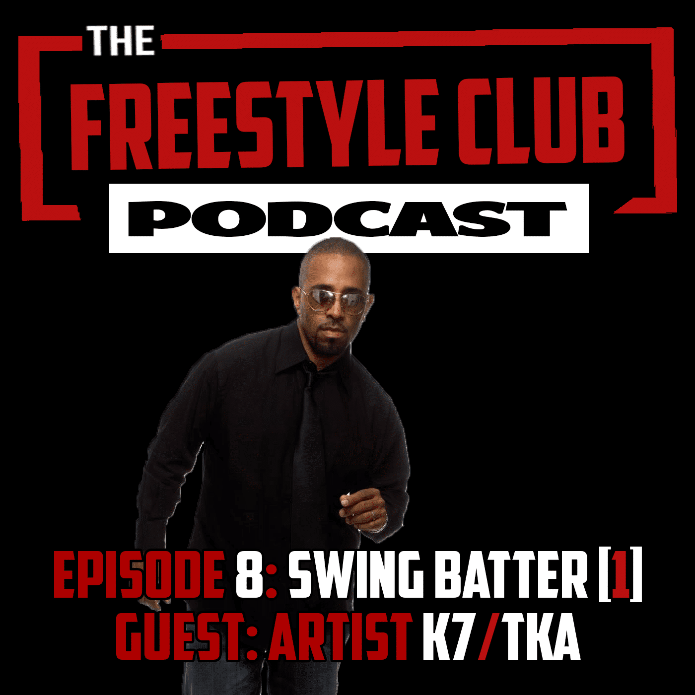 The Freestyle Club with K7/TKA