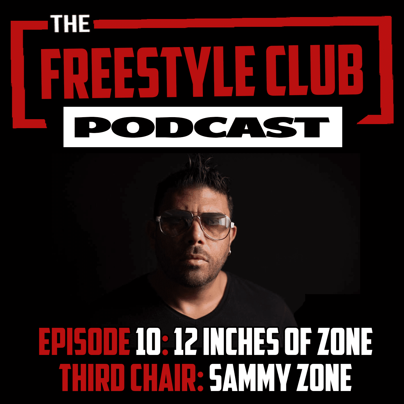 The Freestyle Club - 12 Inches Of Zone - Episode 10