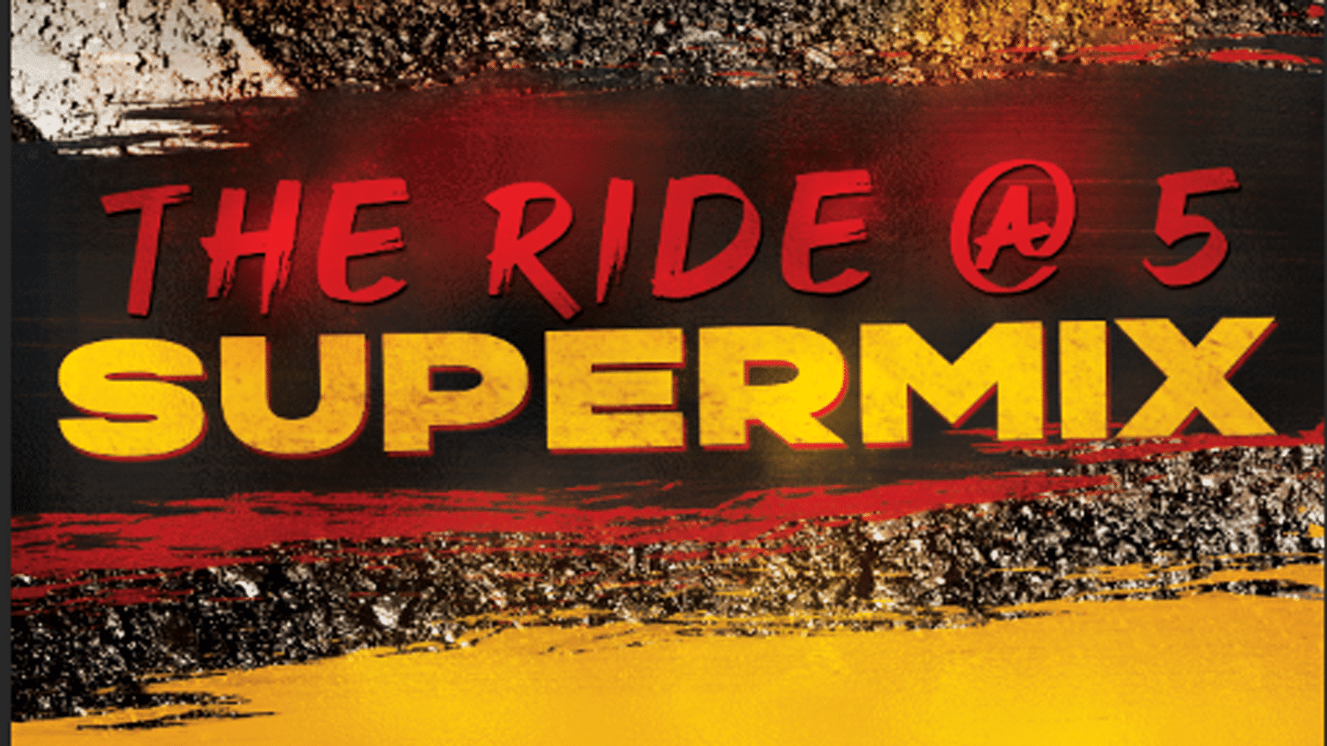 Ride @ 5 Super Mix