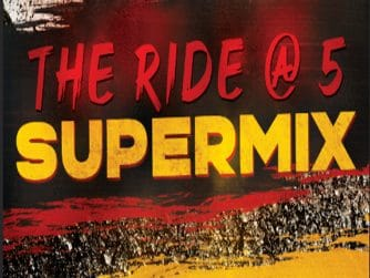 The Ride @ 5 Supermix