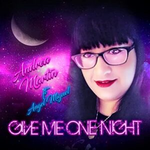Give Me One Night Andrea Martin
